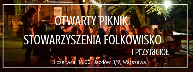 Otwarty Piknik Stowarzyszenia i Przyjaciół w Warszawie