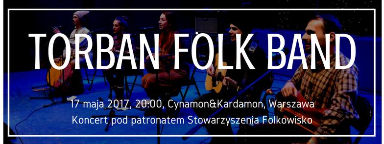 Torban Folk Band – koncert w Warszawie pod naszym patronatem